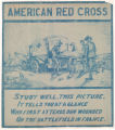 American Red Cross - The First To Attend Our Wounded