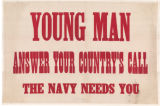 Young Man Answer Your Country's Call--The Navy Needs You