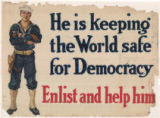 He Is Keeping the World Safe for Democracy--Enlist and Help Him