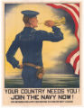 Your Country Needs You! Join the Navy Now!
