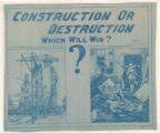 Construction or Destruction--Which Will Win?