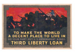 To Make the World a Decent Place To Live In--Do Your Part--Buy U.S. Government Bonds--Third...