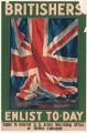 Britishers--Enlist To-day