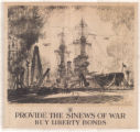 Provide the Sinews of War--Buy Liberty Bonds