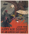 Join the Army Air Service--Be An American Eagle