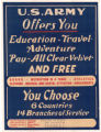 U. S. Army Offers You Education - Travel - Adventure - Pay - All Clear Velvet - And Free