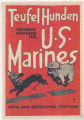 Teufel Hunden--German Nickname for U.S. Marines--Devil Dog Recruiting Station