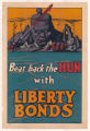 Beat Back the Hun With Liberty Bonds