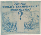 For the World's Championship--Which Will Win?