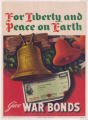 For Liberty and Peace on Earth--Give War Bonds