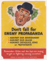 Don't Fall for Enemy Propaganda