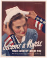 Become a nurse--Your country needs you