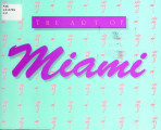 Art of Miami : 14 December 1985 through 26 January 1986, Southeastern Center for Contemporary Art,...