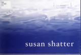 Susan Shatter : the sea's edge : April 5-September 30, 2001, Secca