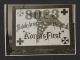 8063rd M.A.S.H., 'Korea's First,' sign, Korea.