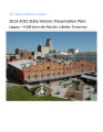 State of North Carolina 2013-2022 state historic preservation plan : legacy -- a gift from the...