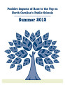 Positive impacts of Race to the Top on North Carolina's Public Schools : summer 2013