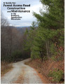 Guide for forest access road construction and maintenance in the Southern Appalachian Mountains