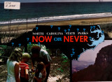 North Carolina state parks : now or never