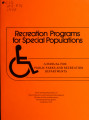 Recreation programs for special populations : a manual for public parks and recreation departments