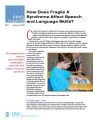 How does fragile X syndrome affect speech and language skills?