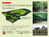 Conservation subdivision handbook : a guide for North Carolina communities in the use of...