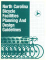 North Carolina bicycle facilities planning and design guidelines