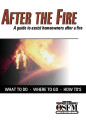 After the fire a guide to assist homeowners after a fire : what to do, where to go, how to's.