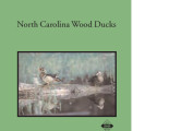 North Carolina wood ducks natural history and management