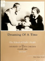 Dreaming of a time: the School of Public Health: the University of North Carolina at Chapel Hill,...