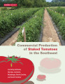 Commercial production of staked tomatoes in the Southeast : including Alabama, Georgia, Louisiana,...