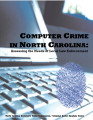 Computer crime in North Carolina : assessing the needs of local law enforcement
