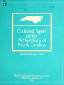 Collected papers on the archaeology of North Carolina