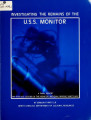Investigating the remains of the U.S.S. Monitor: a final report on 1979 site testing in the...