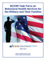 NCIOM Task Force on Behavioral Health Services for the Military and Their Families : 2009-2010...
