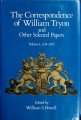Correspondence of William Tryon and other selected papers: Volume 1