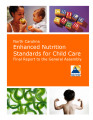 North Carolina enhanced nutrition standards for child care : final report to the General Assembly