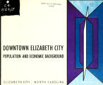 Downtown Elizabeth City: population and economic background, Elizabeth City, North Carolina