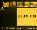 General plan, Littleton, North Carolina: present conditions, future plans