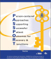 Person-centered approaches supporting successful patient outcomes for recovery & transitions