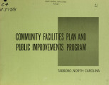 Community facilities plan and public improvements program, Tarboro, North Carolina