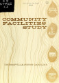 Community facilities study, Thomasville, North Carolina