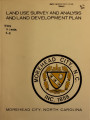 Land use survey and analysis and land development plan, Morehead City, North Carolina