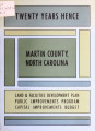 Twenty years hence, Martin County, North Carolina : land & facilities development plan, public...