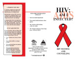 HIV : AIDS, am I infected? : HIV testing and counseling.