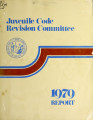 Final report of the Juvenile Code Revision Committee