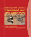 Protecting North Carolina's threatened land and waterways : land trusts and the Ecosystem...