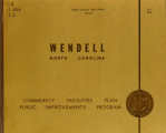 Community facilities plan, public improvements program, Wendell, North Carolina
