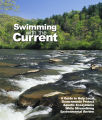 Swimming with the current : a guide to help local governments protect aquatic ecosystems while...