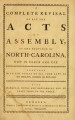 Complete revisal of all the acts of Assembly, of the province of North-Carolina, now in force and...